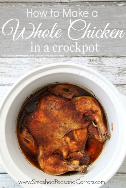 How to Make a Whole Chicken in a Crockpot // Smashed Peas and Carrots