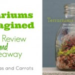 BOOK REVIEW and GIVEAWAY: Terrariums Reimagined