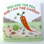 You are the Pea and I am the Carrot Book Review and Giveaway