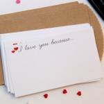I Love You Because…Free Printable Notecards