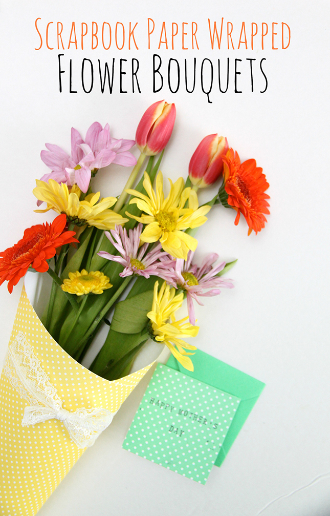 Easy Scrapbook Paper Wrapped Flower Bouquets - Smashed Peas & Carrots