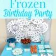 Adorable Frozen themed birthday party with lots of cute ideas