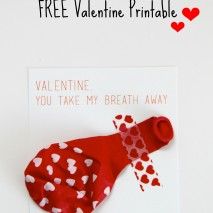 Valentine, You Take My Breath Away: FREE Printable