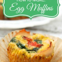 How to Make: Egg Muffins Recipe
