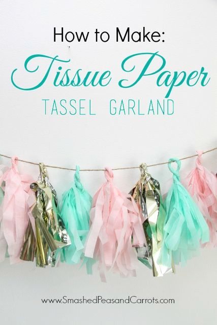 how to make tissue paper tassel garland // Smashed Peas and Carrots