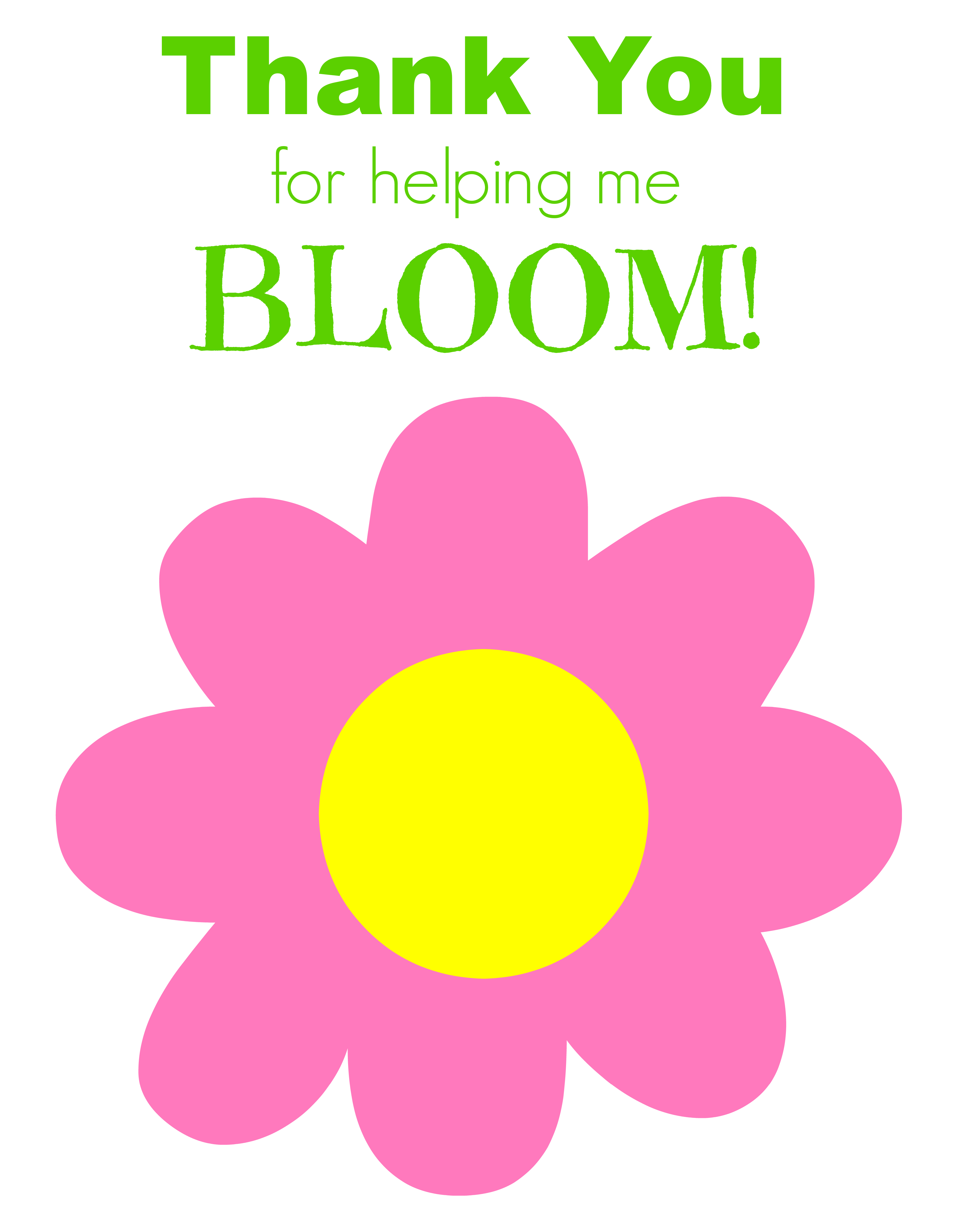 Declarative image pertaining to thanks for helping me bloom printable