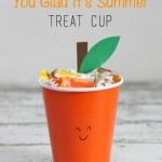 'Orange' You Glad It's Summer! Treat Cup