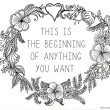 This Is The Beginning of Anything You Want Free Printable // SmashedPeasandCarrots.com