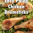 Easy Paleo Chicken Drumsticks Recipe // SmashedPeasandCarrots.com