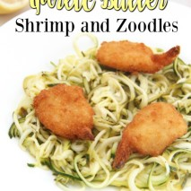 Lemon Garlic Butter Shrimp and Zoodles Recipe