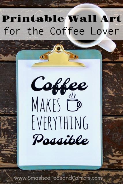 Coffee Makes Everything Possible Wall Art