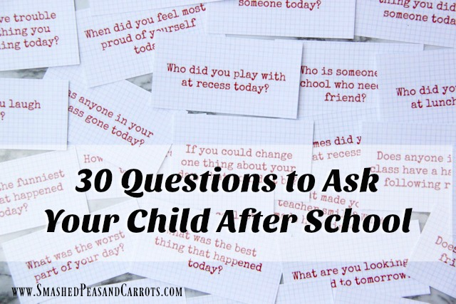 http://smashedpeasandcarrots.com/wp-content/uploads/2017/09/30-Questions-to-Ask-Your-Kid-After-School.jpg