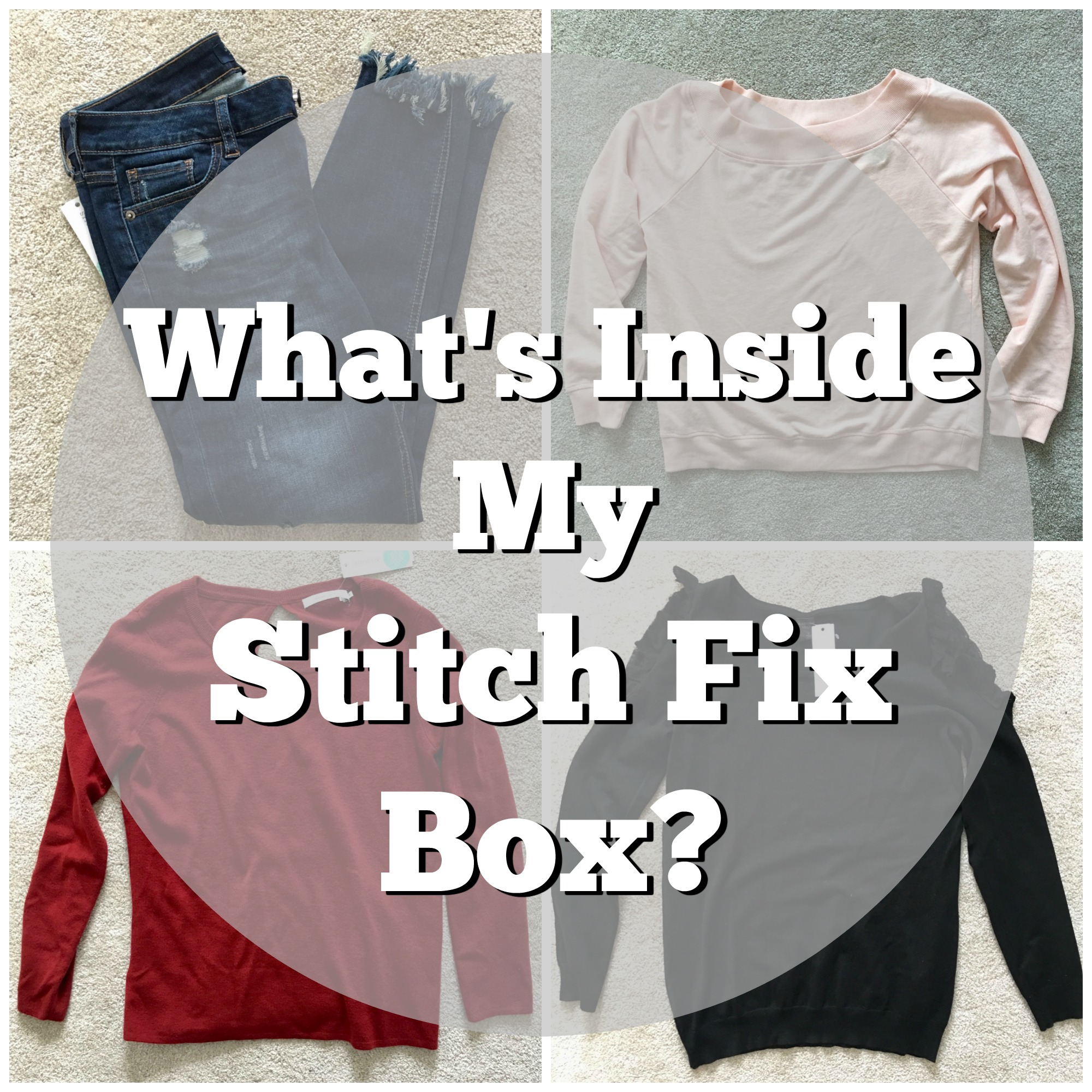 What's Inside My Stitch Fix Box