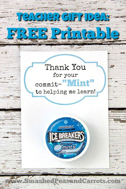 Teacher Gift Idea: 'Thank You for Your Commit-MINT' with ...